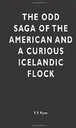 The Odd Saga of the American and a Curious Icelandic Flock by EE Ryan