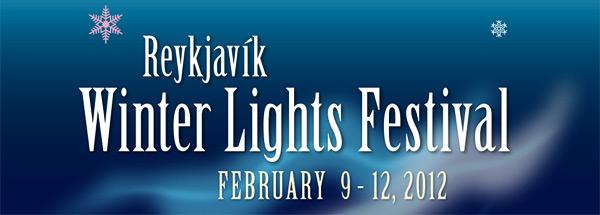 Reykjavik Winter Lights Festival 2012